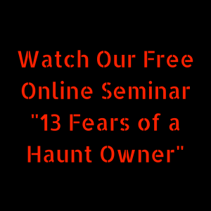 Learn the secrets from Professional Haunted House Owners