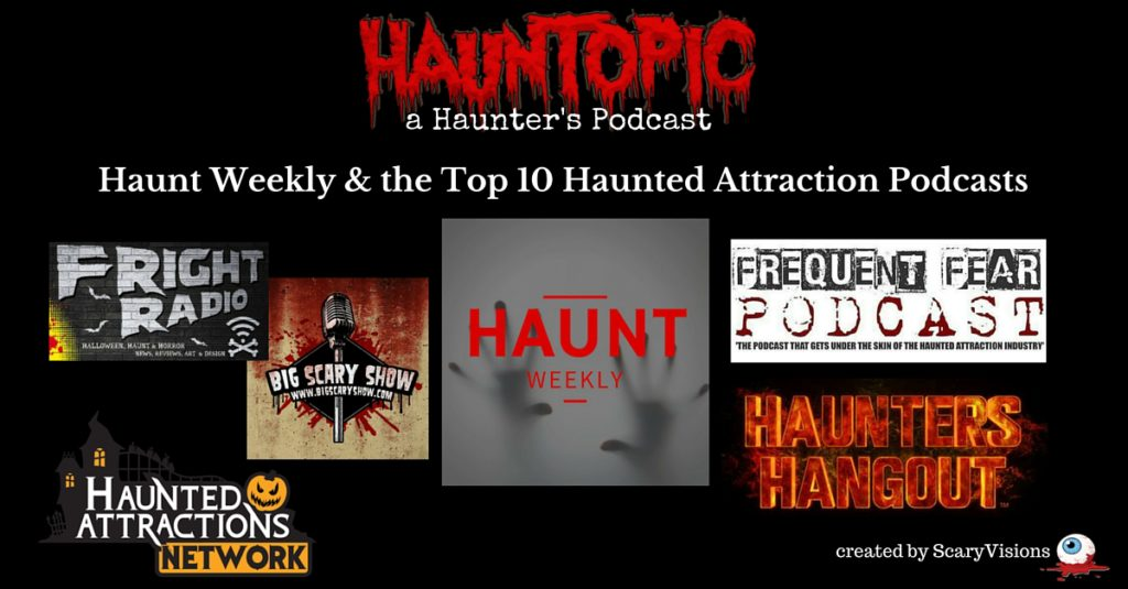 top 10 haunted attraction podcasts